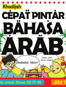 Cepat Pintar Bahasa Arab Jilid 1