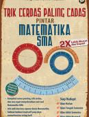 Trik Cerdas Paling Cadas Pintar Matematika SMA